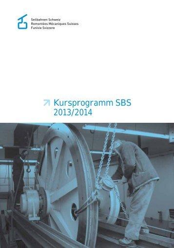 Kursprogramm 2013/14 - Seilbahnen Schweiz