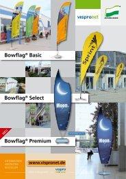 Bowflag® Basic Bowflag® Premium Bowflag® Select - Vispronet