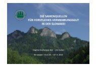 Die Saatgutquellen für forstliches Vermehrungsgut in der Slowakei
