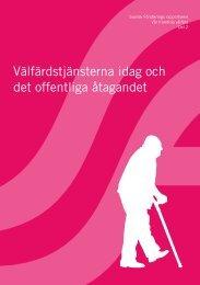 Välfärdstjänsterna idag och det offentliga åtagandet - Svensk ...
