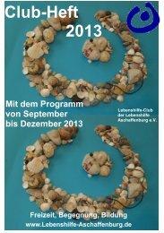 Clubheft 2-2013 - Lebenshilfe Aschaffenburg eV