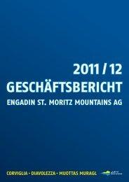 2011/2012 Geschäftsbericht Engadin St. Moritz Mountains (PDF ...