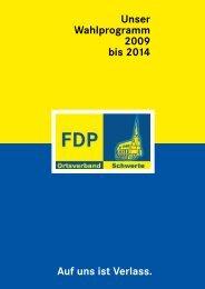 Auf uns ist Verlass. Unser Wahlprogramm 2009 bis 2014 - FDP ...