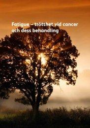 Fatigue – trötthet vid cancer och dess behandling - Pfizer Medica