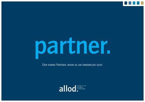 Der starke Partner, wenn es um Immobilien geht.