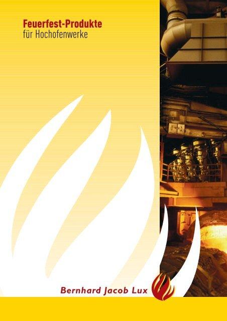 Feuerfest-Produkte für Hochofenwerke - Bernhard Jacob Lux SA