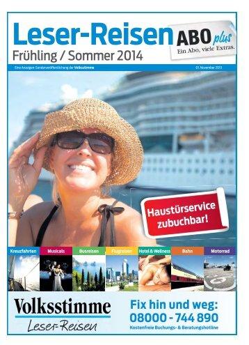 Leser-Reisen Frühling/Sommer 2014 - Volksstimme