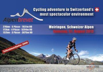 Cycling adventure in Switzerland's most spectacular ... - Alpenbrevet