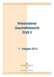 Geschäftsbericht SGB II, 1. Halbjahr 2013 - Landeshauptstadt ...