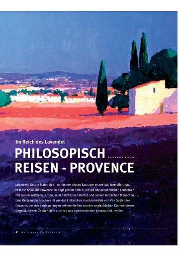PHILOSOPISCH REISEN - PROVENCE - Abenteuer Philosophie
