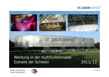 Werbung in der multifunktionalen Eishalle der ... - Basel United AG