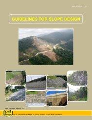 GUIDELINES FOR SLOPE DESIGN - Jabatan Kerja Raya