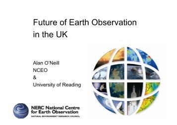 F t f E th Ob ti Future of Earth Observation in the UK the UK