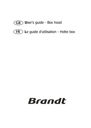 User's guide - Box hood Le guide d'utilisation - Hotte box GB FR