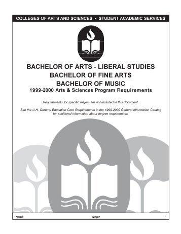 BACHELOR OF ARTS - LIBERAL STUDIES BACHELOR OF FINE ...