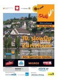 Sonntag, 22. September 2013 10 – 17 Uhr - slowUp Zürichsee