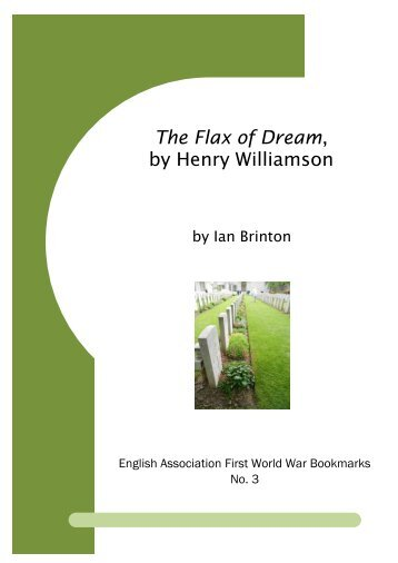 The Flax of Dream, by Henry Williamson - University of Leicester