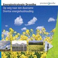 Energiestrategie Drenthe Op weg naar een ... - Provincie Drenthe