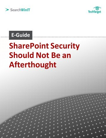 SharePoint Security Should Not Be an Afterthought - Bitpipe