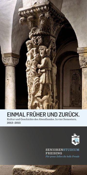 EINMAL FRÜHER UND ZURÜCK. - Bildungszentrum Freising