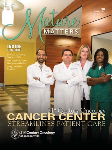 FREE Winter 2010 Volume 6, Issue 1 - Mature Matters