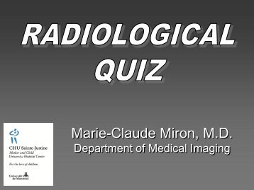 Radiological quiz-answers - CHU Sainte-Justine - SAAC