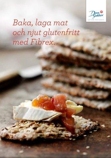Baka, laga mat och njut glutenfritt med Fibrex. - Dansukker