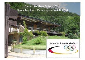 Deutsches Haus Sotschi 2014 Deutsches Haus Paralympics Sotschi ...