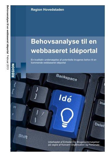Behovsanalyse til en webbaseret idéportal - Enheden for ...