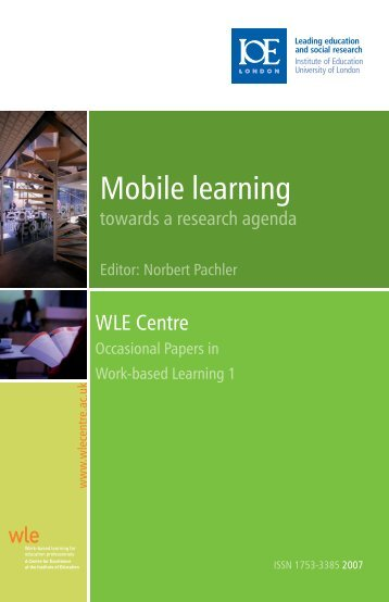 Mobile learning: towards a research agenda - WLE Centre for ...