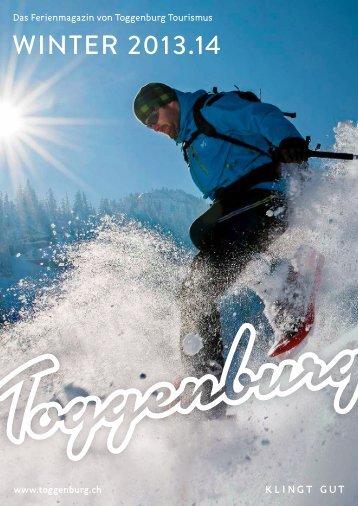 Toggenburg Ferienmagazin Winter 2013-14 - Toggenburg Tourismus