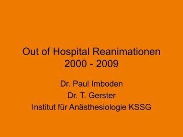 Out of Hospital Reanimationen