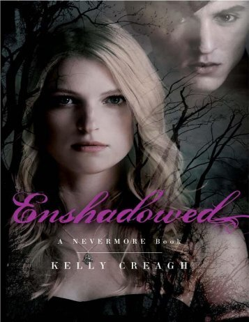 Enshadowed (Nevermore 2) - THE Books of the ERA