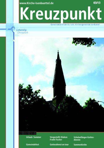 Ausgabe 03 / 2013 - Ev.-Luth. Kirchengemeinde St. Marien Isenbüttel