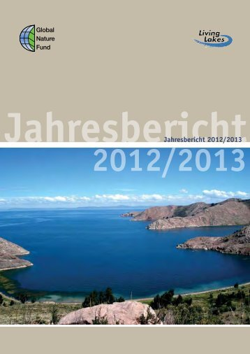 GNF Jahresbericht 2012/2013 (3 MB) - Global Nature Fund