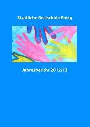 Staatliche Realschule Poing Jahresbericht 2012/13