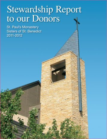 The 2011-2012 Annual Stewardship Report - St. Paul's Monastery