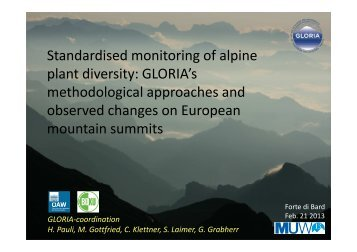 Standardised monitoring of alpine plant diversity: GLORIA's ...