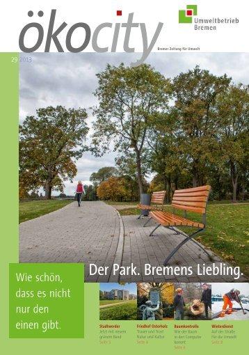 ÖkoCity 29_Herbst 2013 (pdf, 773.2 KB) - Umweltbetrieb Bremen