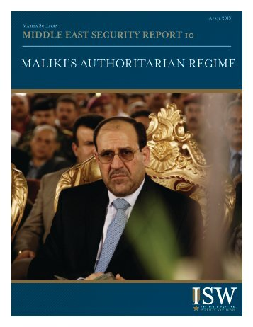 Maliki's authoritarian regiMe - Institute for the Study of War