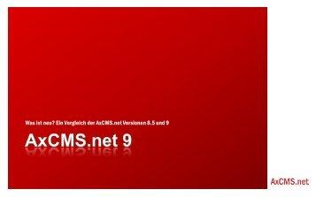 Was ist neu? Ein Vergleich der AxCMS.net Versionen 8.5 ... - Axinom