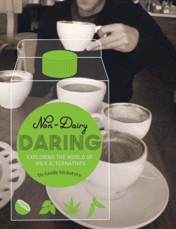 "Non-Dairy Daring,"" Fresh Cup, April 2013 - Emily McIntyre"