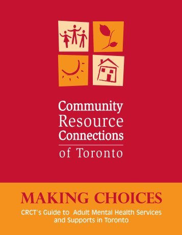 Making Choices - Community Resource Connections of Toronto