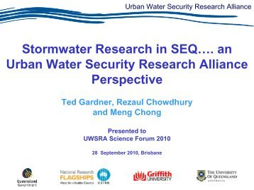 Stormwater Research in SEQ…. an Urban Water Security Research ...