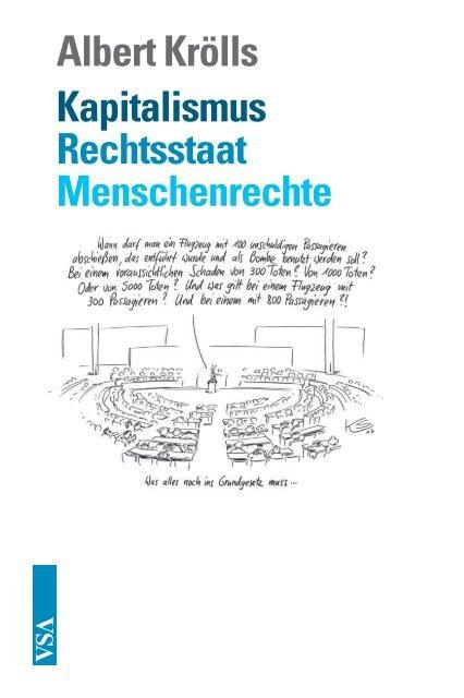 Albert Krölls Kapitalismus Rechtsstaat Menschenrechte - VSA Verlag