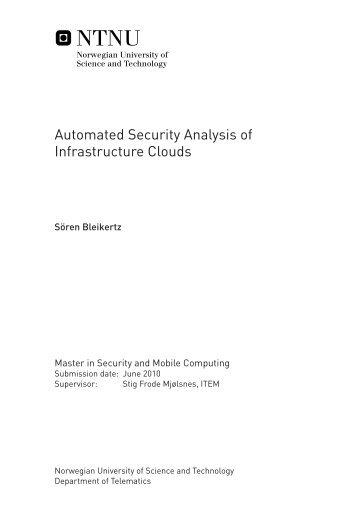 Automated Security Analysis of Infrastructure Clouds Sören Bleikertz