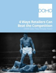 4 Ways Retailers Can Beat the Competition - Domo.com