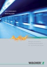 Brandschutz für Schienenfahrzeuge - Wagner Alarm