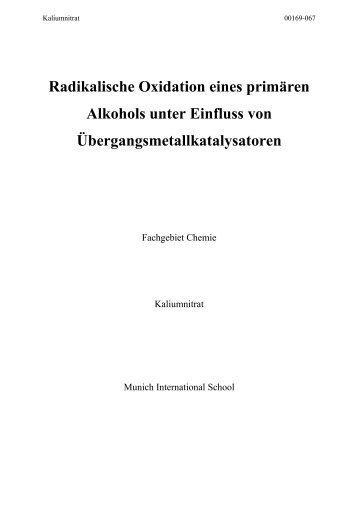 Radikalische Oxidation eines primären Alkohols unter Einfluss von ...
