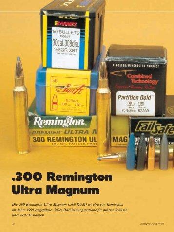 .300 Remington Ultra Magnum - Jagen Weltweit